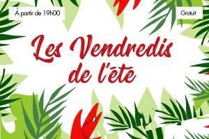 """2018-2019 Retour sur """"les Vendredis de l'été"""""""