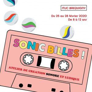SONIC BILLES ! Atelier de création sonore et ludique – 25>28 février