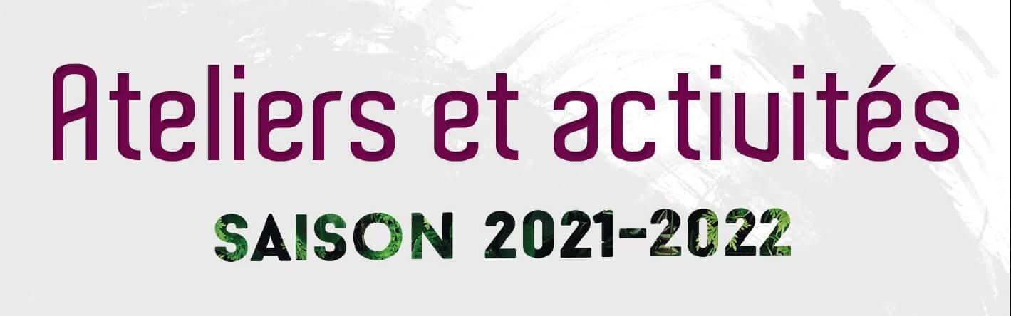 Inscriptions ateliers 2021/2022