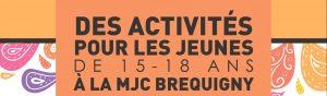 DES ACTIVITÉS POUR LES JEUNES DE 15 À 18 ANS !